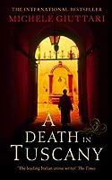 A Death in Tuscany (Michele Ferrara)