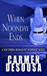 When Noonday Ends (Southern Suspense, #4)