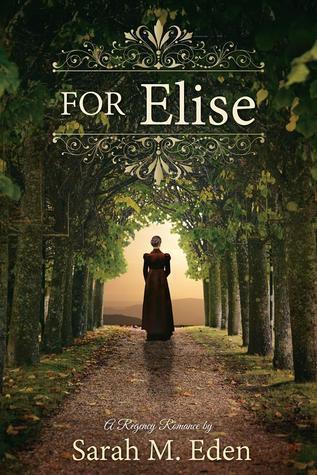 For Elise by Sarah M. Eden