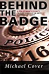 Behind the Badge by Michael Cover
