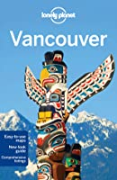 Vancouver (Lonely Planet Guide)