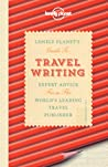 Lonely Planet's Guide to Travel Writing