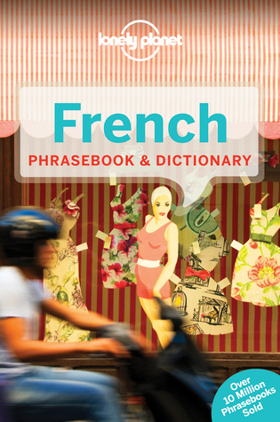 Lonely Planet French Phrasebook & Dictionary, 7th Edition