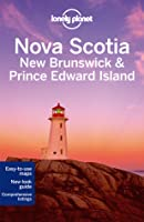 Lonely Planet Nova Scotia, New Brunswick  Prince Edward Island