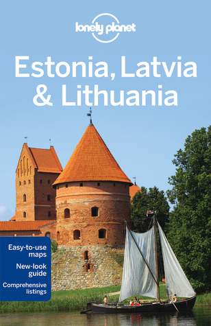 Estonia, Latvia & Lithuania (Lonely Planet Guide)
