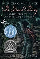 Dark-Thirty: Southern Tales of the Supernatural