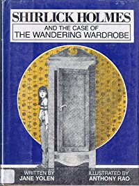 Shirlick Holmes and the Case of the Wandering Wardrobe