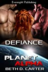 Defiance (Planet Alpha #7)