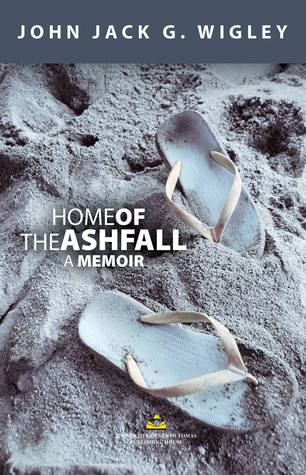 Home of the Ashfall: A Memoir