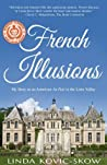 French Illusions: My Story as an American Au Pair in the Loire Valley (Book 1) audiobook review