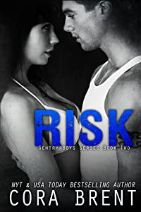 Risk (Gentry Boys, #2)