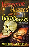 Inspector Hobbes and the Gold Diggers (Unhuman #3)
