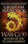 War God: Return of the Plumed Serpent (War God, #2)
