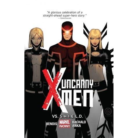 Uncanny X Men Volume 4 Vs Shield By Brian Michael Bendis