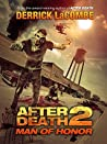 After Death 2: Man of Honor