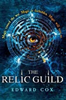The Relic Guild (The Relic Guild, #1)