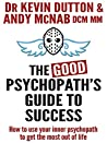 The Good Psychopa...