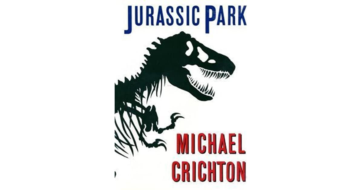jurrasic park essay Jurassic park: absurd chaos the main story of jurassic park written by michael crichton is about genetically cloned dinosaurs who break loose confusion and complete disorder occurs throughout the story of jurassic park.