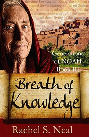 Breath of Knowledge (Generations of Noah #3)