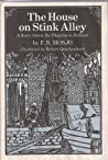 The House On Stink Alley: A Story About The Pilgrims In Holland