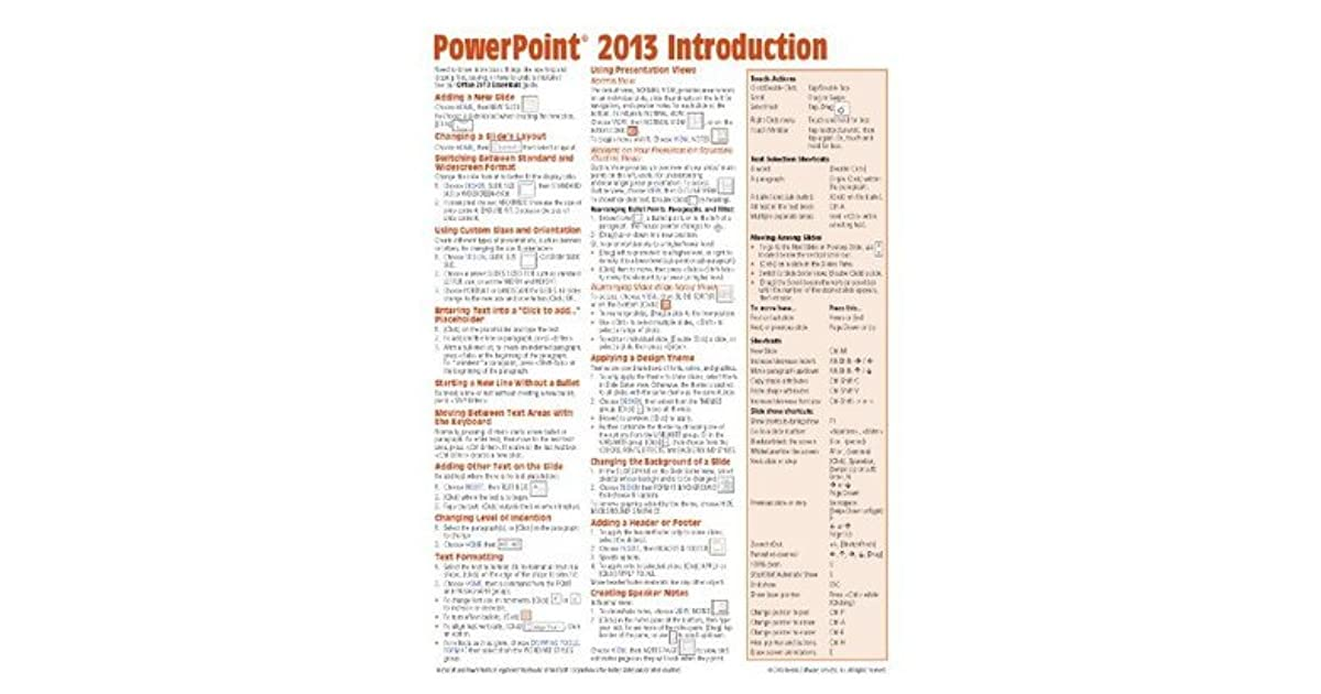 Cheat Sheet of Instructions, Tips /& Shortcuts - Laminated Card Microsoft PowerPoint 2013 Introduction Quick Reference Guide