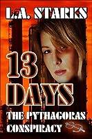13 Days - The Pythagoras Conspiracy