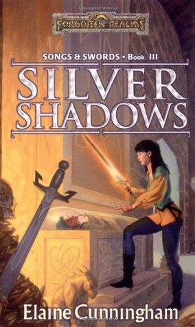 Silver Shadows by Elaine Cunningham