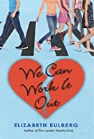We Can Work It Out (The Lonely Hearts Club #2)