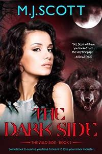 The Dark Side (The Wild Side, #2)
