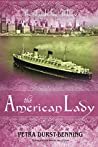 The American Lady (The Glassblower Trilogy #2)