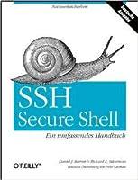 SSH Secure Shell: ein umfassendes Handbuch