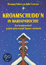 Kroamschuddn In Mariaparochie By Herman Finkers