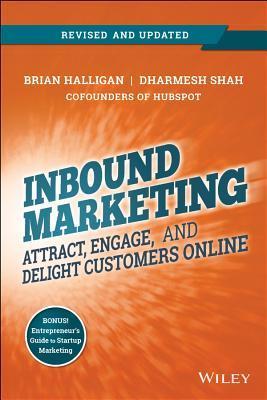 Inbound Marketing: Get Found Using Google, Social Media, and
