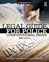 Legal Guide for Police: Constitutional Issues