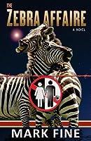 The Zebra Affaire