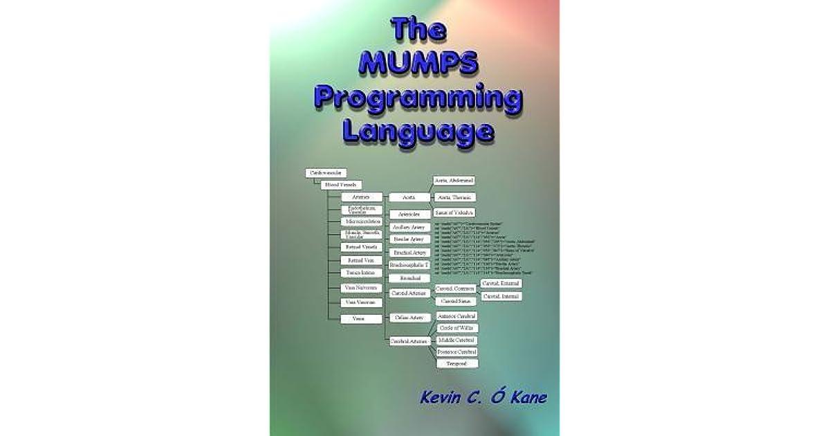 The Mumps Programming Language By Kevin C OKane