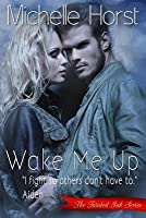Wake Me Up (Tainted Ink, #1)