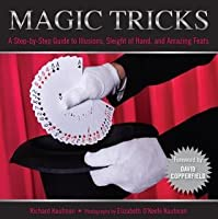 Knack Magic Tricks: A Step-By-Step Guide to Illusions, Sleight of Hand