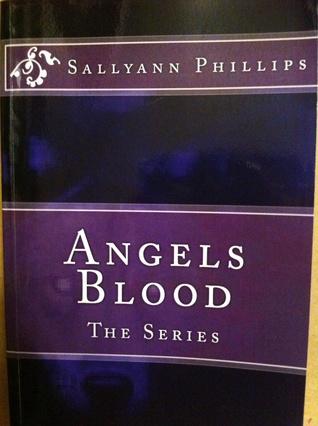 Angel's Blood by Sallyann Phillips