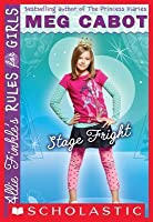 Stage Fright (Allie Finkle's Rules for Girls, #4)