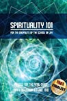 Spirituality 101 for Dropouts in the School of Life