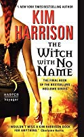 The Witch with No Name (The Hollows #13)