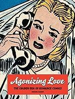 Agonizing Love: The Golden Era of Love Comics