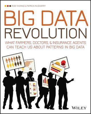 Big Data Revolution  What farme - Rob Thomas