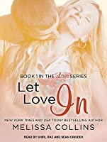 Let Love In (Love, #1)