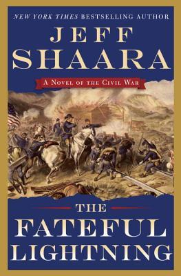 The Fateful Lightning (Civil War: 1861-1865, Western Theater, #4)