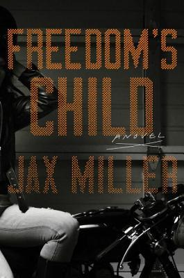 Freedoms Child: A Novel