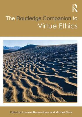 The-Routledge-Companion-to-Virtue-Ethics