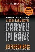 Carved in Bone with Bonus Material
