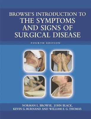 Browse's Introduction to the Symptoms and Signs of Surgical Disease
